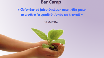 Retour d'expérience : Barcamp QVT et Médecine du travail (26/05)