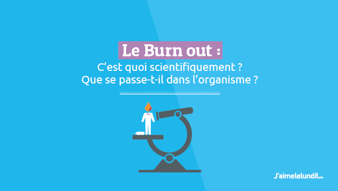 Burn-out : mais que se passe-t-il scientifiquement ?