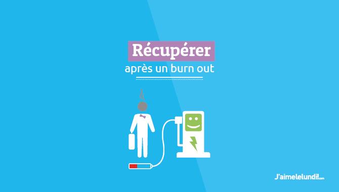 Récupérer après un burn-out